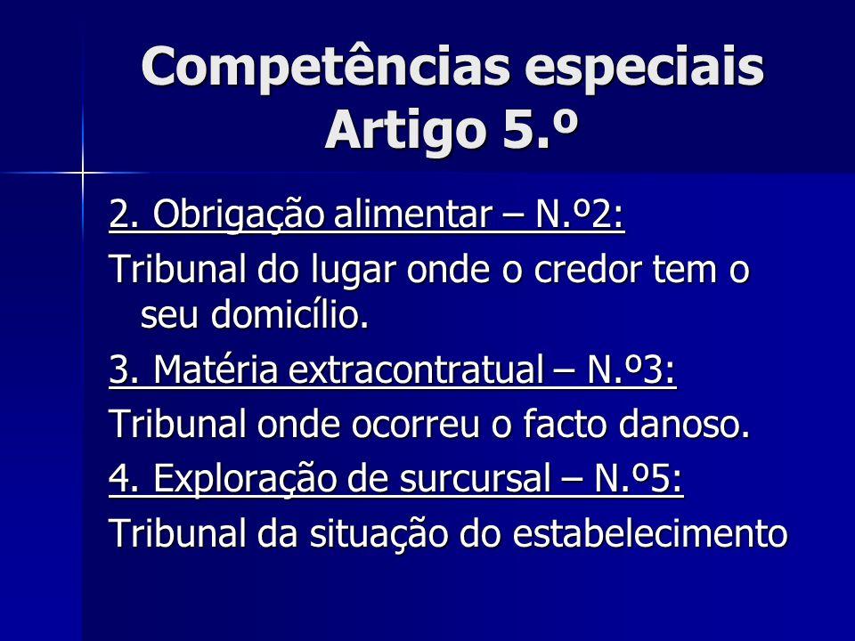 Competências especiais Artigo 5.º
