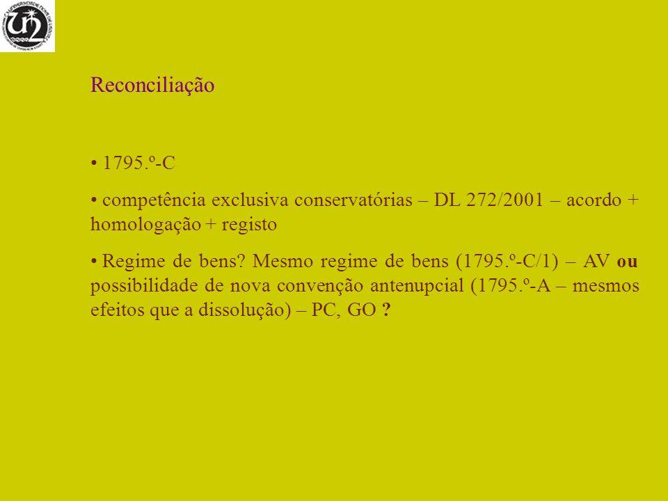 Reconciliação 1795.º-C. competência exclusiva conservatórias – DL 272/2001 – acordo + homologação + registo.
