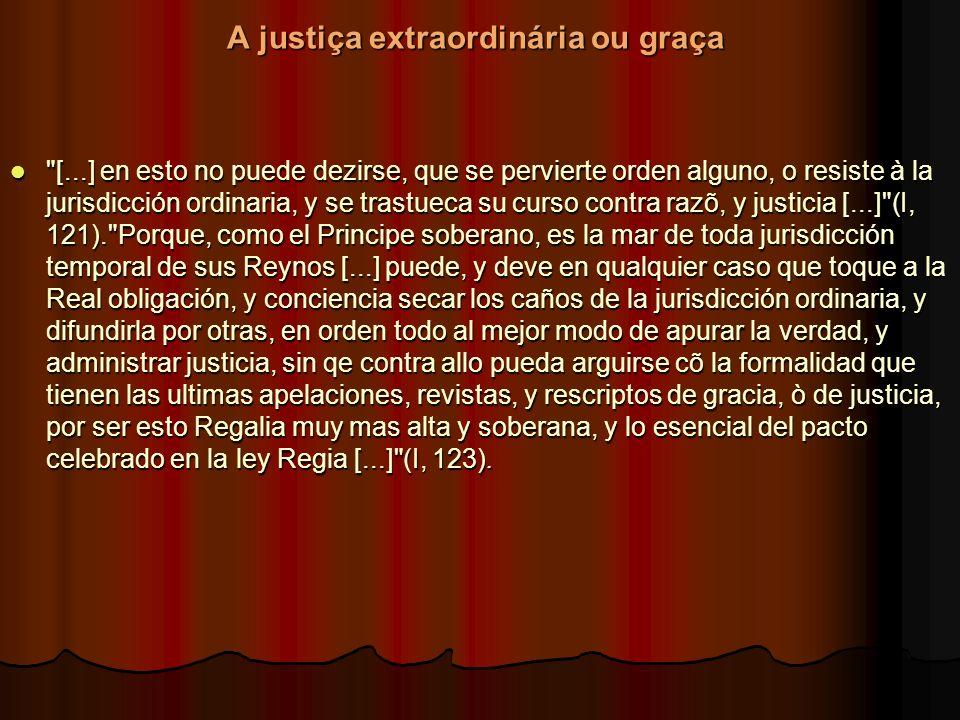 A justiça extraordinária ou graça
