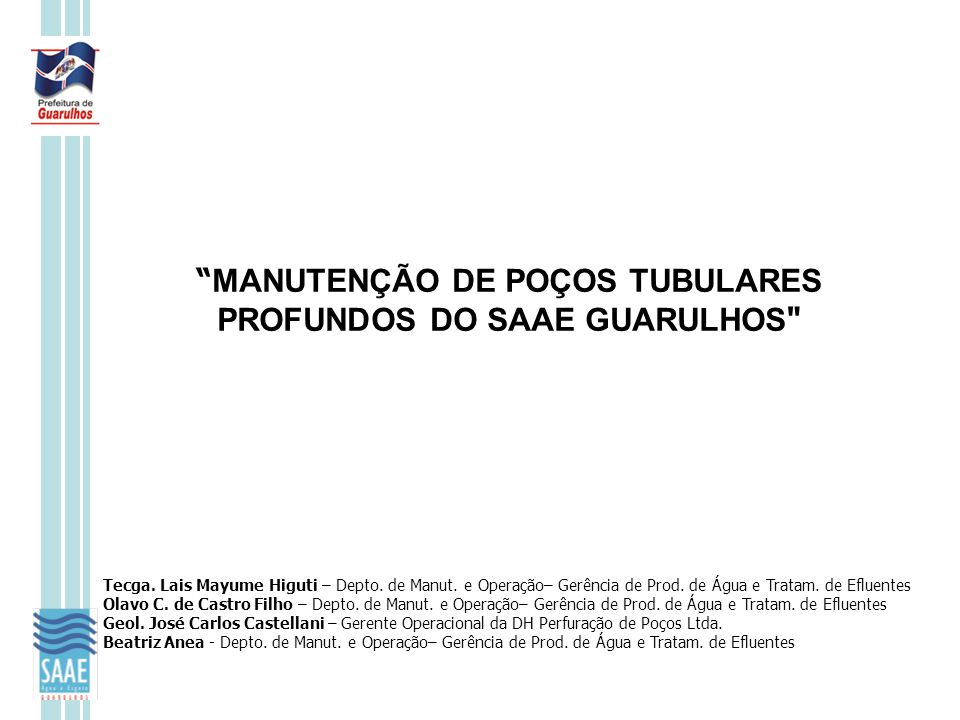 MANUTENÇÃO DE POÇOS TUBULARES PROFUNDOS DO SAAE GUARULHOS