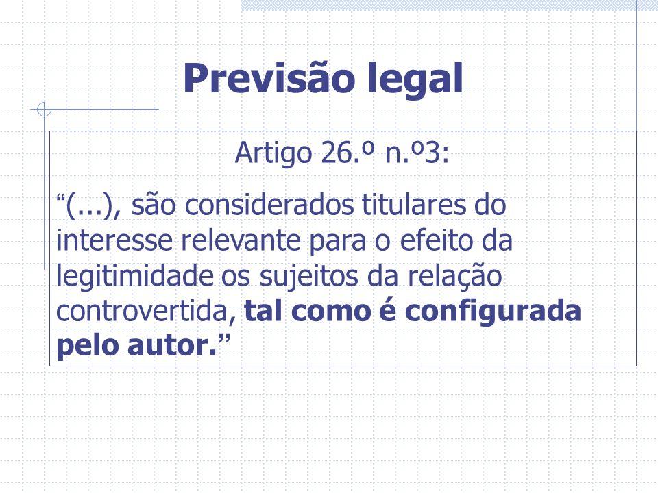 Previsão legal Artigo 26.º n.º3: