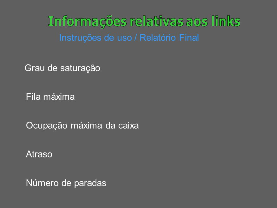 Informações relativas aos links