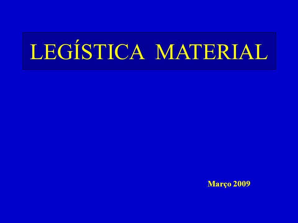 FEITURA das LEIS LEGÍSTICA MATERIAL Março 2009