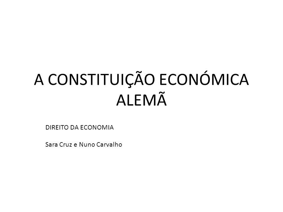 A CONSTITUIÇÃO ECONÓMICA ALEMÃ