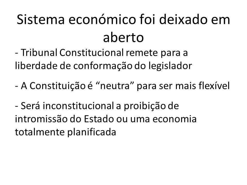 Sistema económico foi deixado em aberto