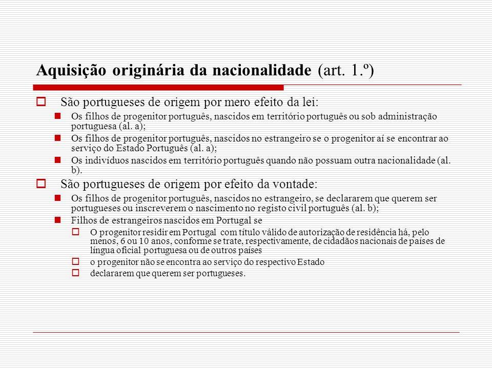 Aquisição originária da nacionalidade (art. 1.º)