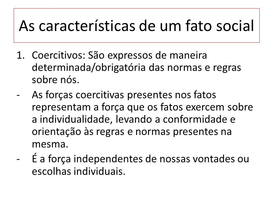 As características de um fato social