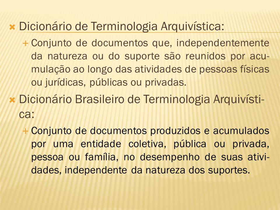 Dicionário de Terminologia Arquivística: