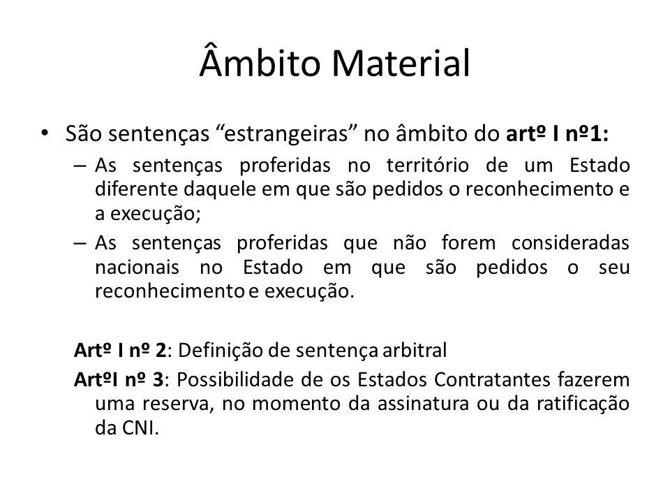Âmbito Material São sentenças estrangeiras no âmbito do artº I nº1: