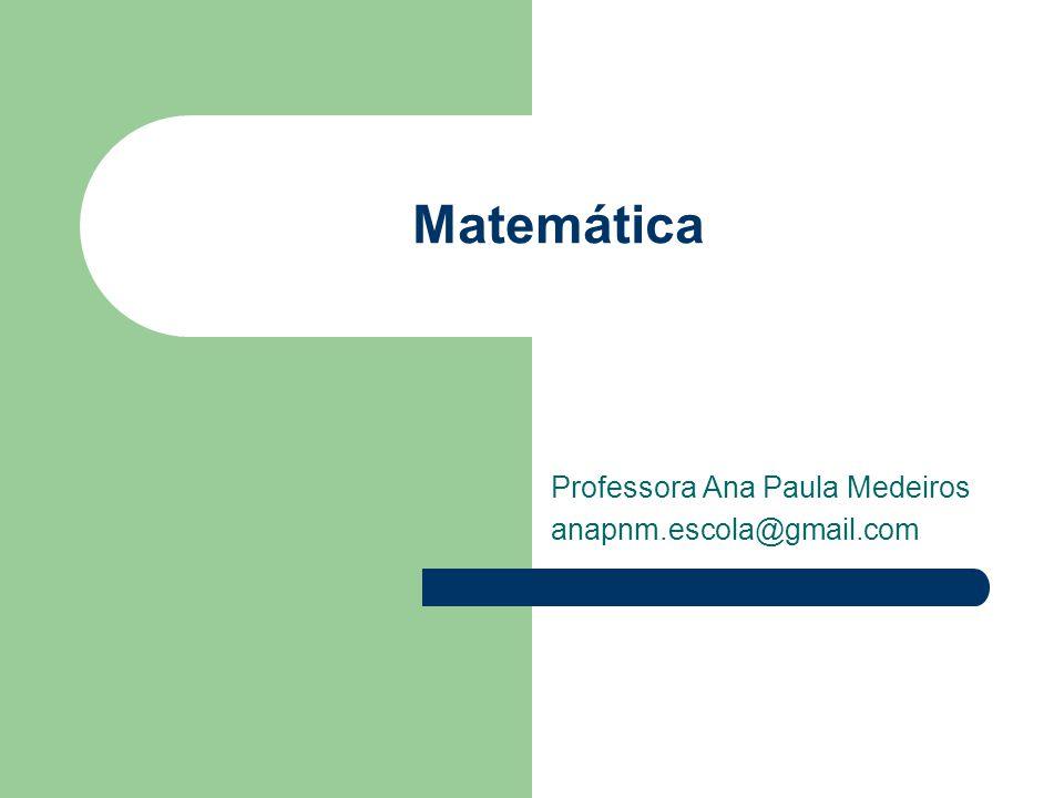 Professora Ana Paula Medeiros anapnm.escola@gmail.com