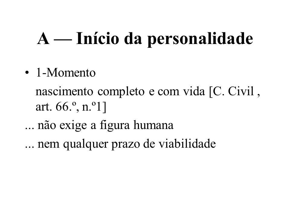 A — Início da personalidade
