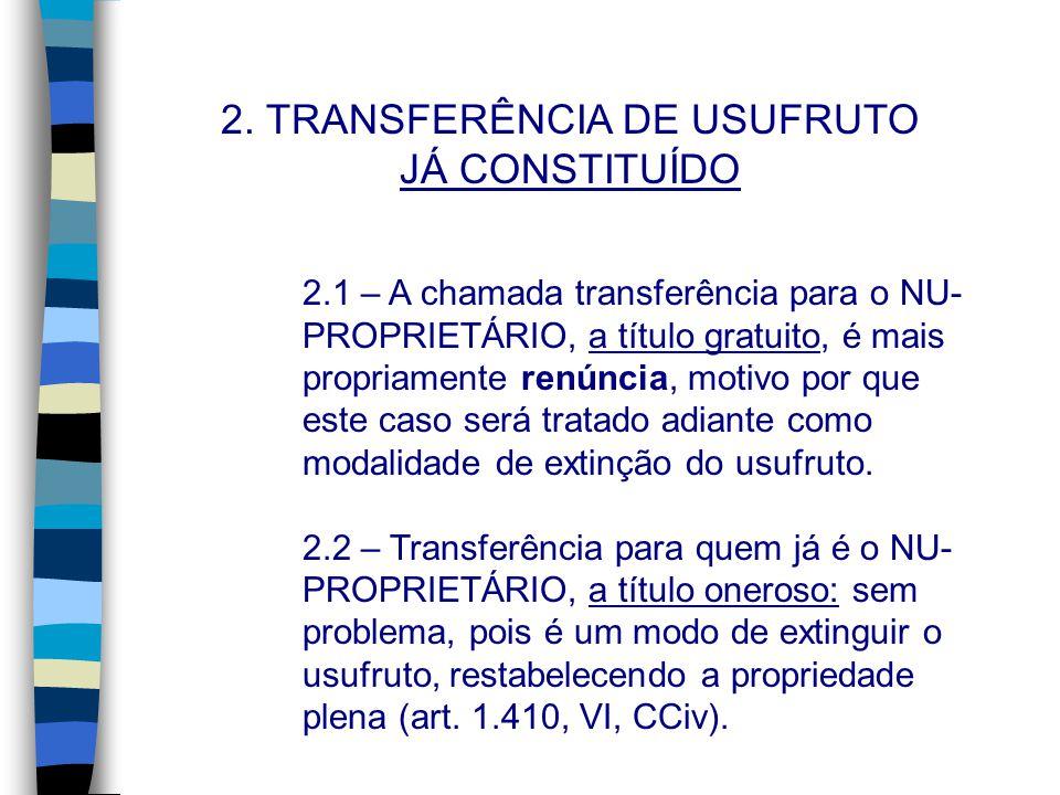 2. TRANSFERÊNCIA DE USUFRUTO JÁ CONSTITUÍDO