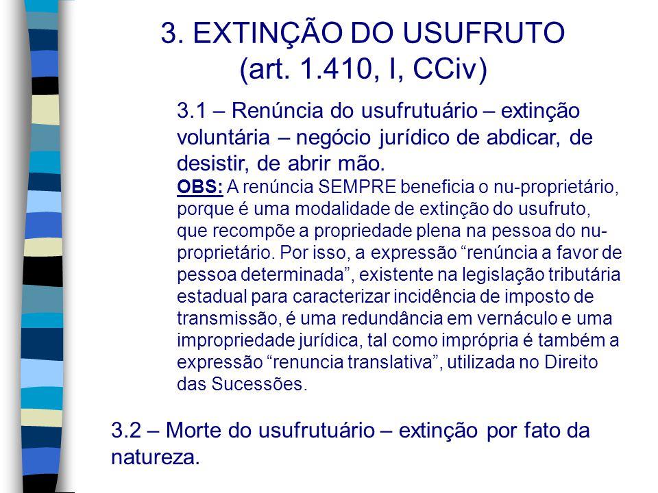 3. EXTINÇÃO DO USUFRUTO (art. 1.410, I, CCiv)
