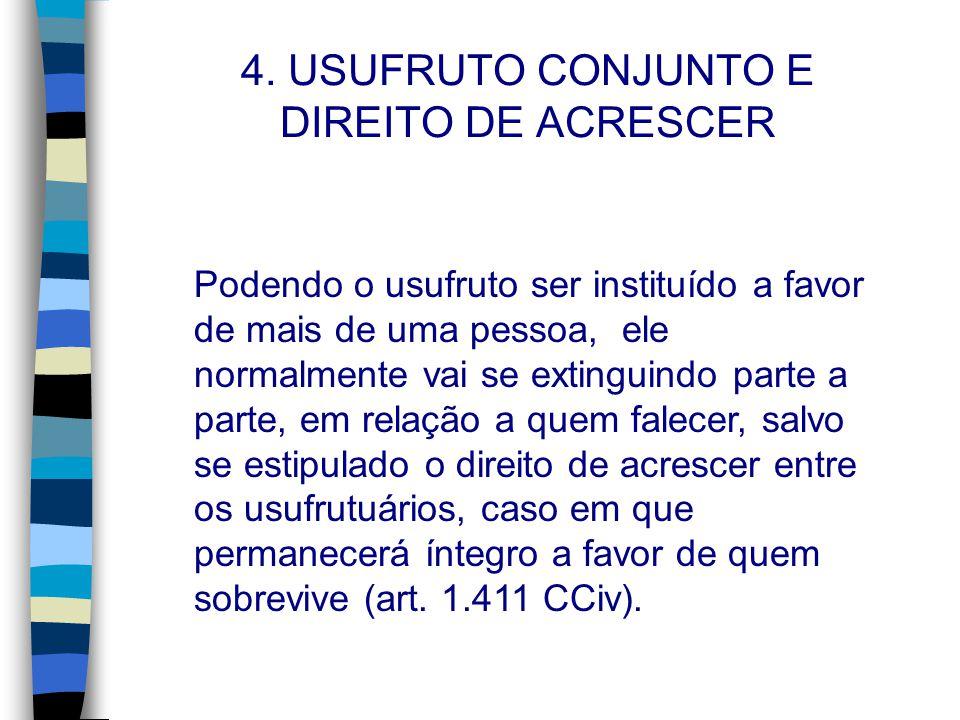 4. USUFRUTO CONJUNTO E DIREITO DE ACRESCER