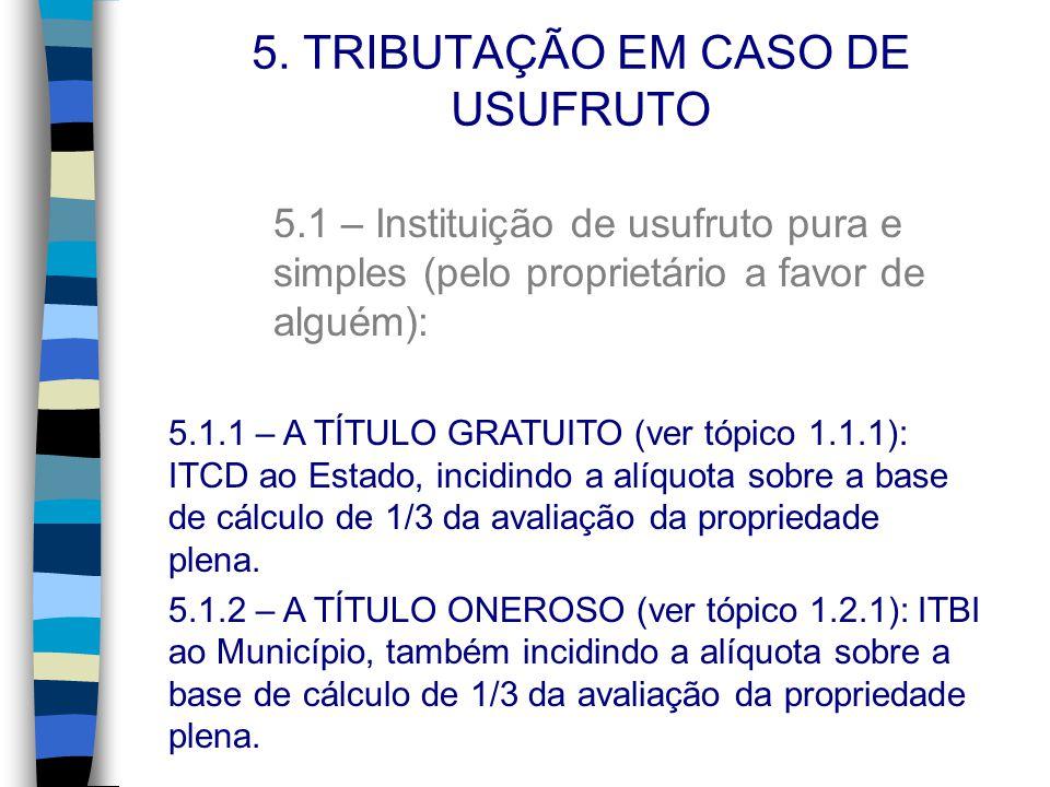 5. TRIBUTAÇÃO EM CASO DE USUFRUTO