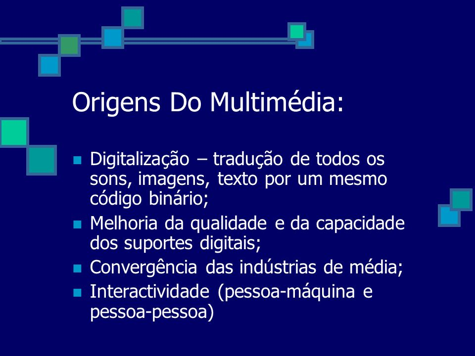 Origens Do Multimédia: