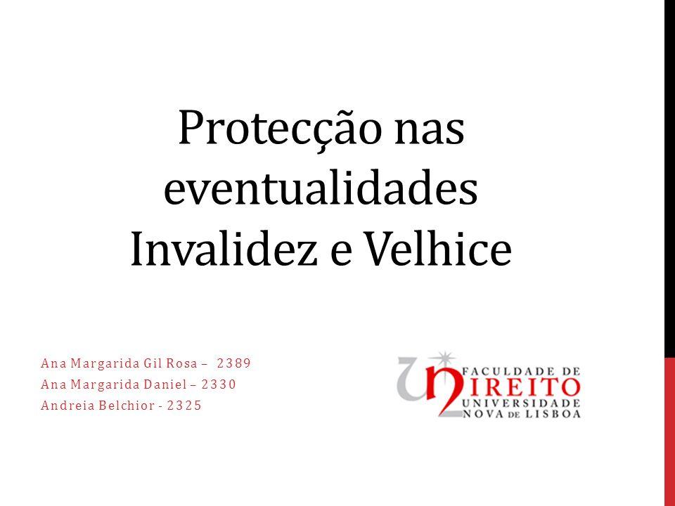 Protecção nas eventualidades Invalidez e Velhice