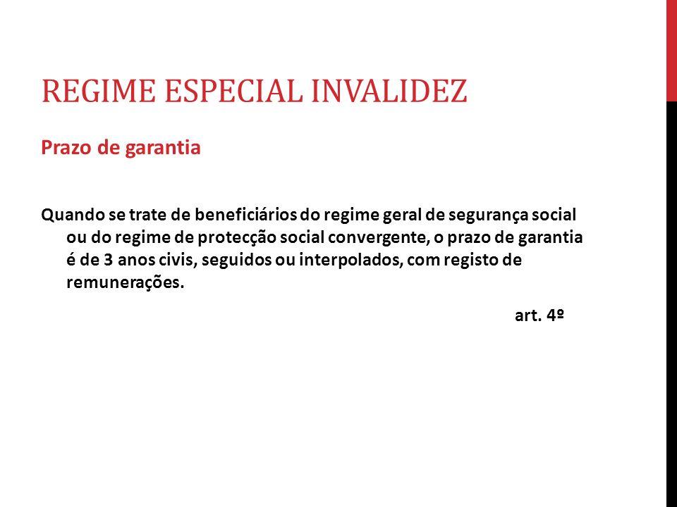 Regime especial invalidez