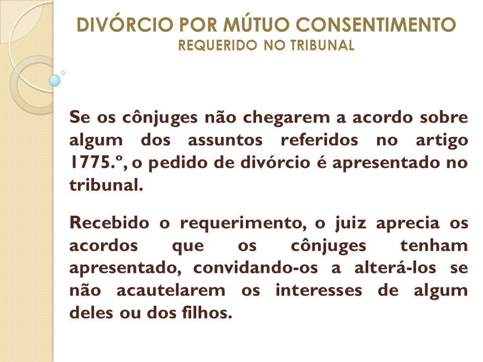 DIVÓRCIO POR MÚTUO CONSENTIMENTO REQUERIDO NO TRIBUNAL