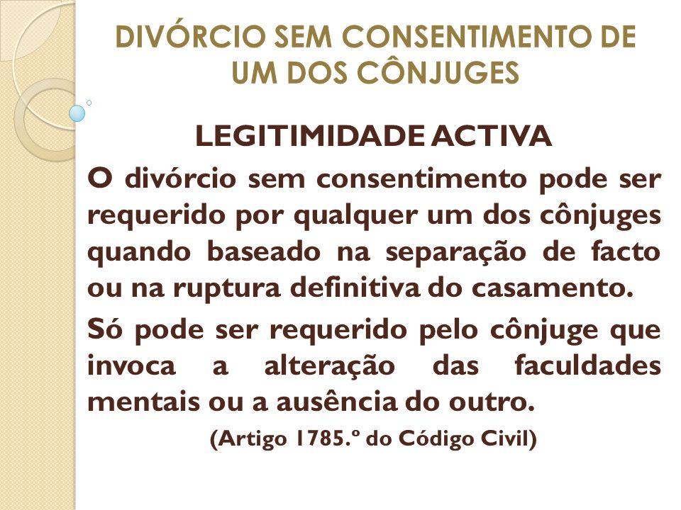DIVÓRCIO SEM CONSENTIMENTO DE UM DOS CÔNJUGES
