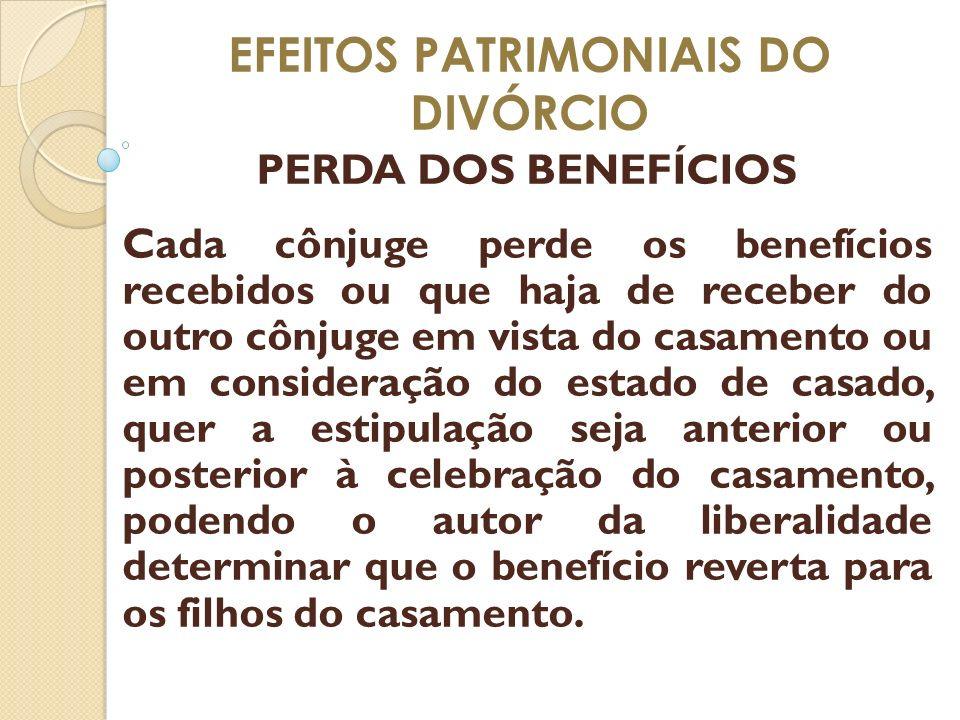 EFEITOS PATRIMONIAIS DO DIVÓRCIO
