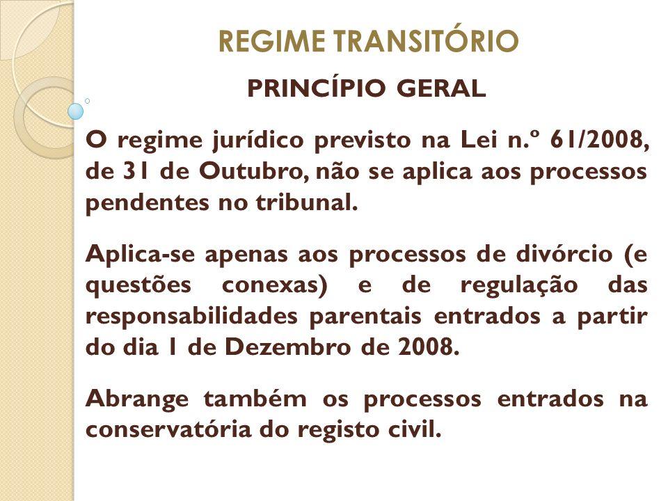 REGIME TRANSITÓRIO PRINCÍPIO GERAL