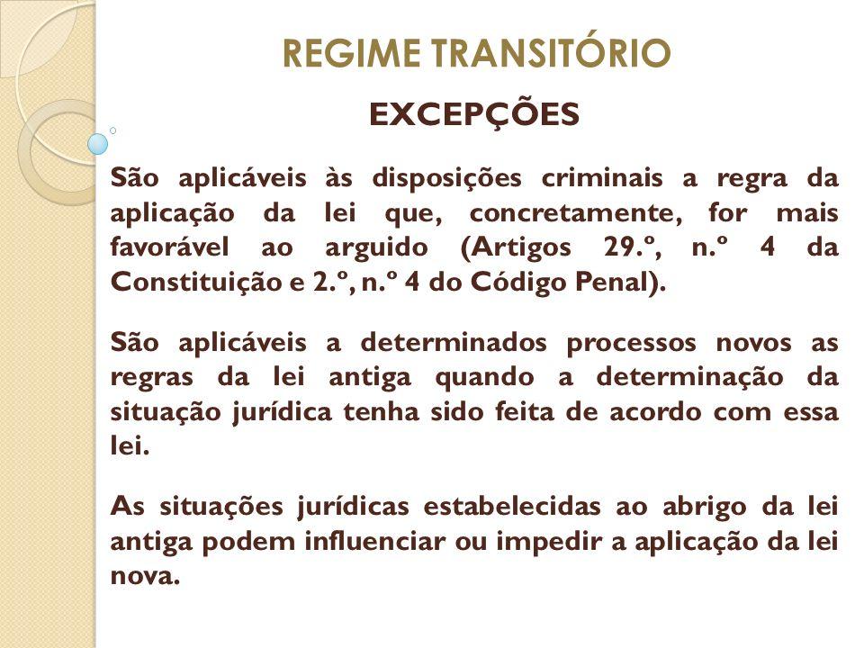 REGIME TRANSITÓRIO EXCEPÇÕES
