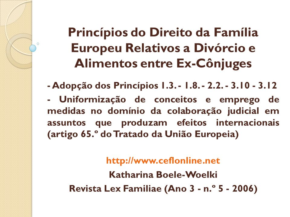 Katharina Boele-Woelki Revista Lex Familiae (Ano 3 - n.º 5 - 2006)