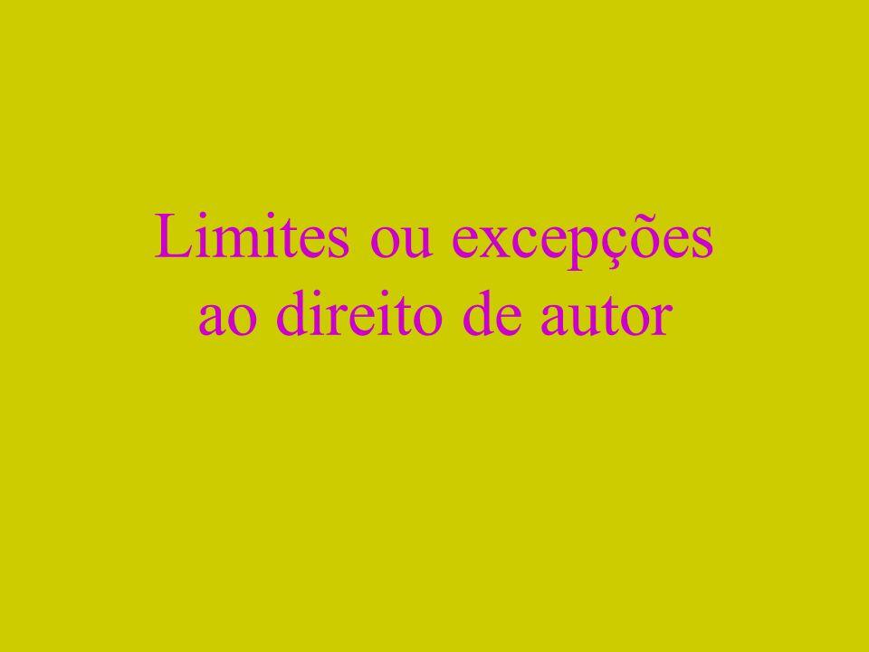 Limites ou excepções ao direito de autor