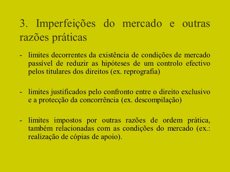 3. Imperfeições do mercado e outras razões práticas