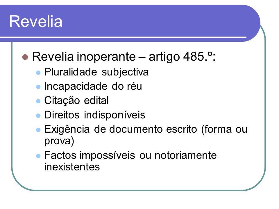 Revelia Revelia inoperante – artigo 485.º: Pluralidade subjectiva