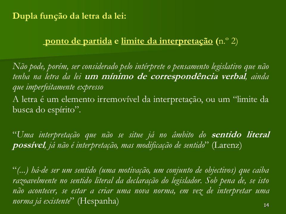 ponto de partida e limite da interpretação (n.º 2)