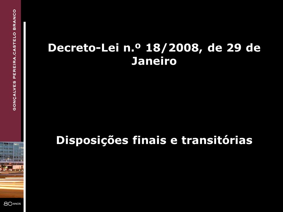 Decreto-Lei n.º 18/2008, de 29 de Janeiro