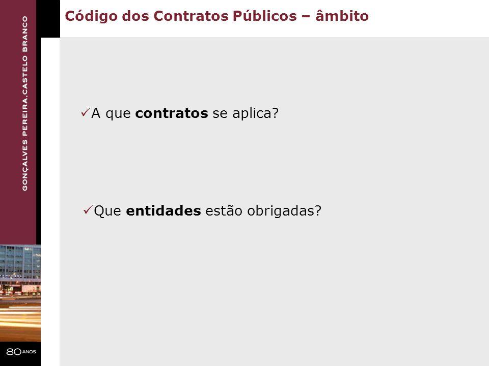 Código dos Contratos Públicos – âmbito