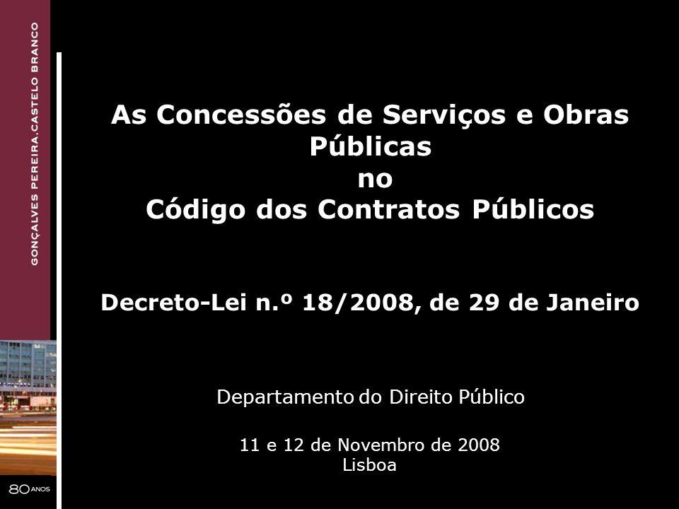 As Concessões de Serviços e Obras Públicas no