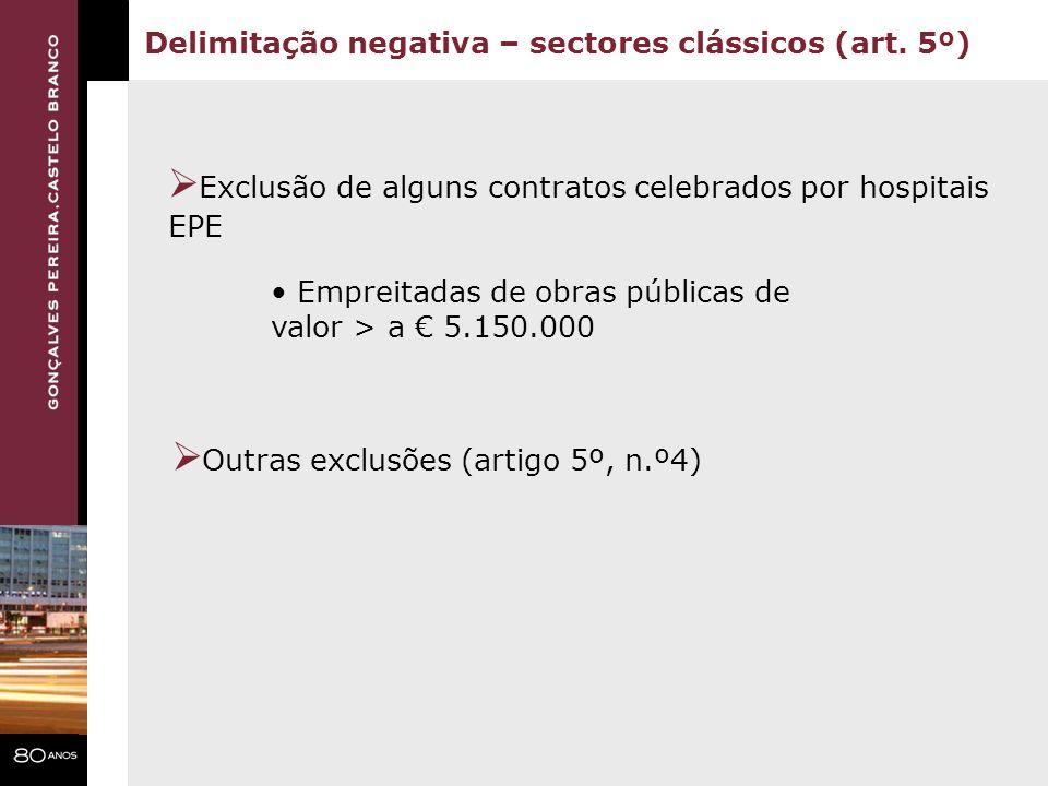 Exclusão de alguns contratos celebrados por hospitais EPE