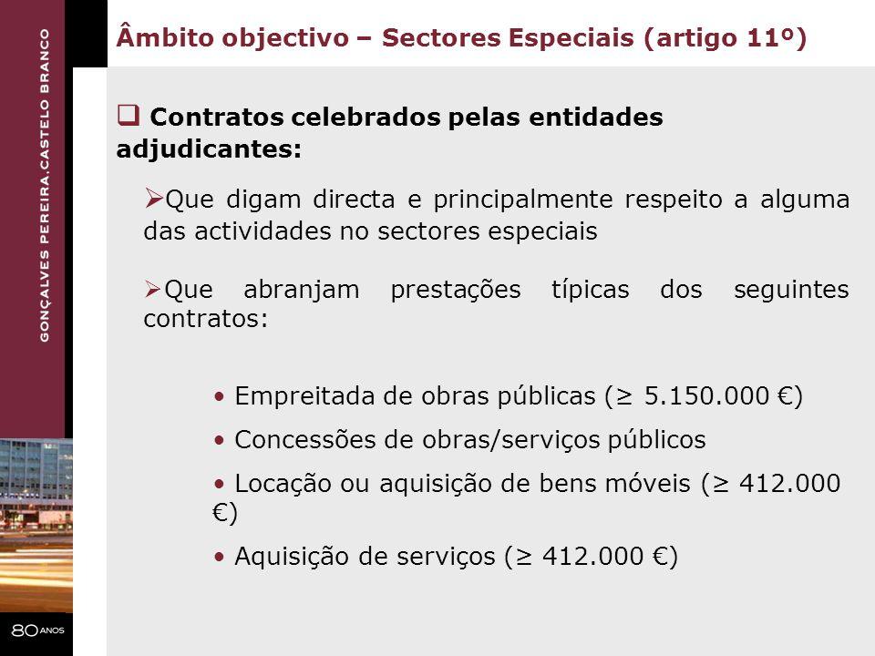 Contratos celebrados pelas entidades adjudicantes: