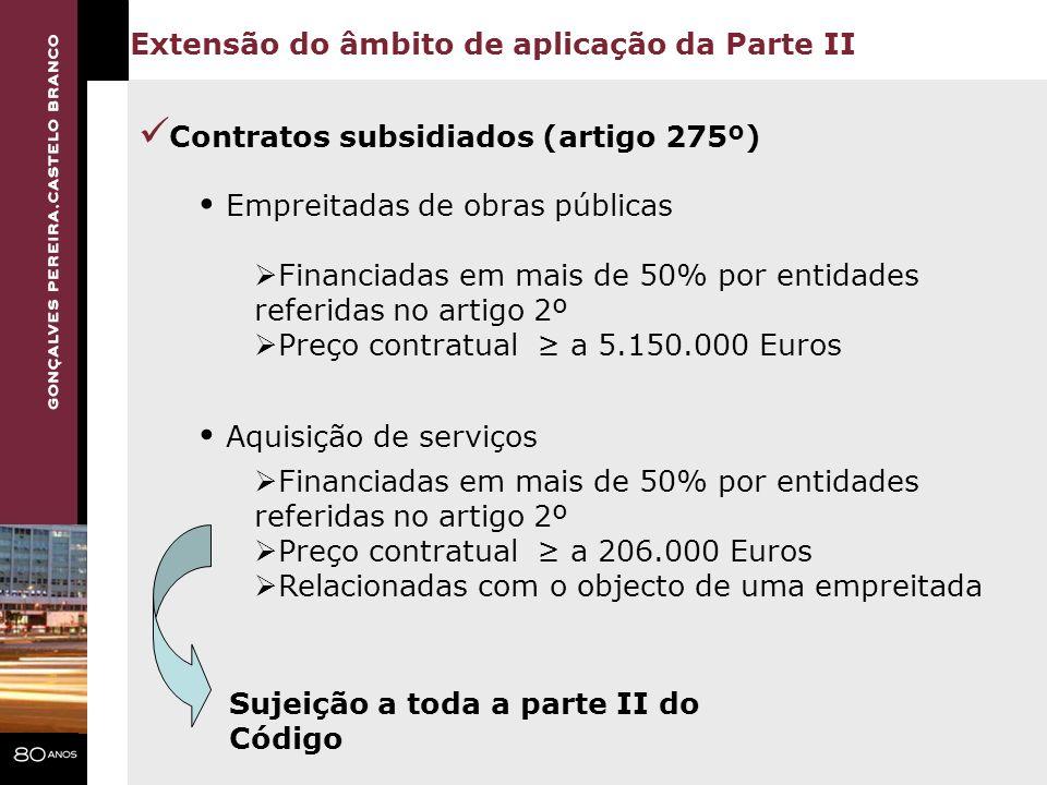 Contratos subsidiados (artigo 275º)