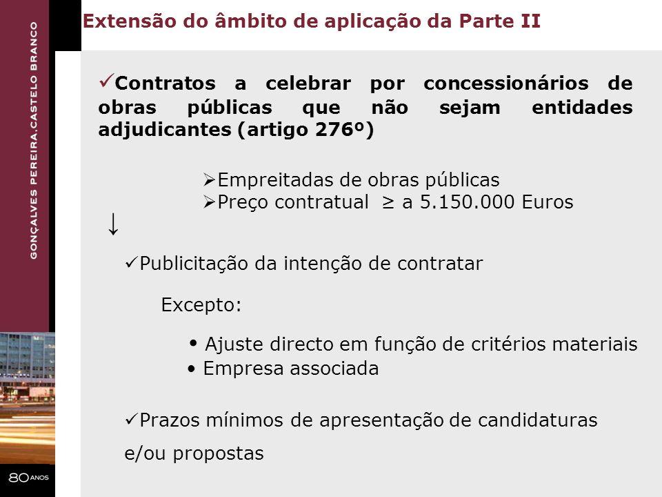 Extensão do âmbito de aplicação da Parte II