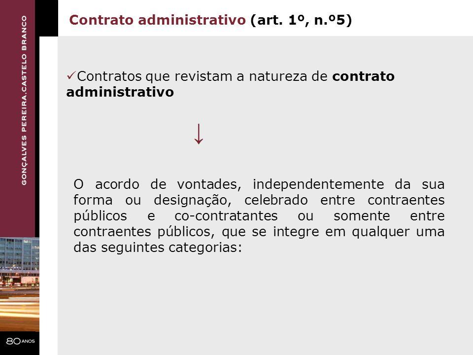 ↓ Contrato administrativo (art. 1º, n.º5)