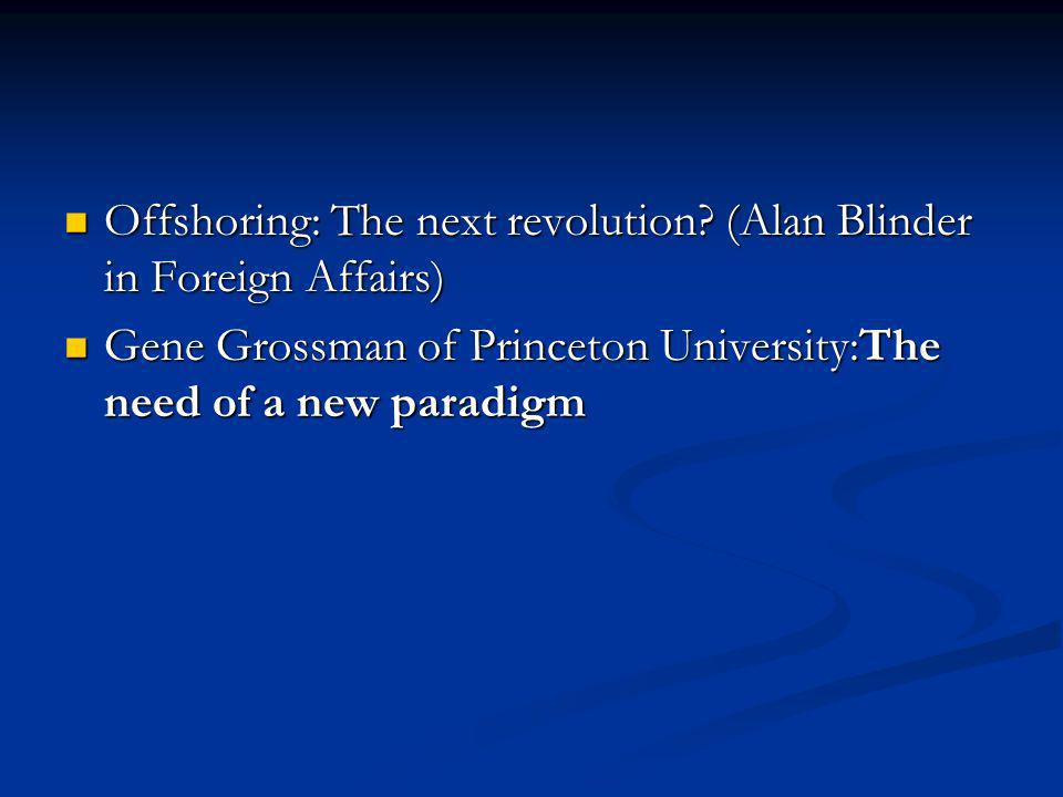 Offshoring: The next revolution (Alan Blinder in Foreign Affairs)
