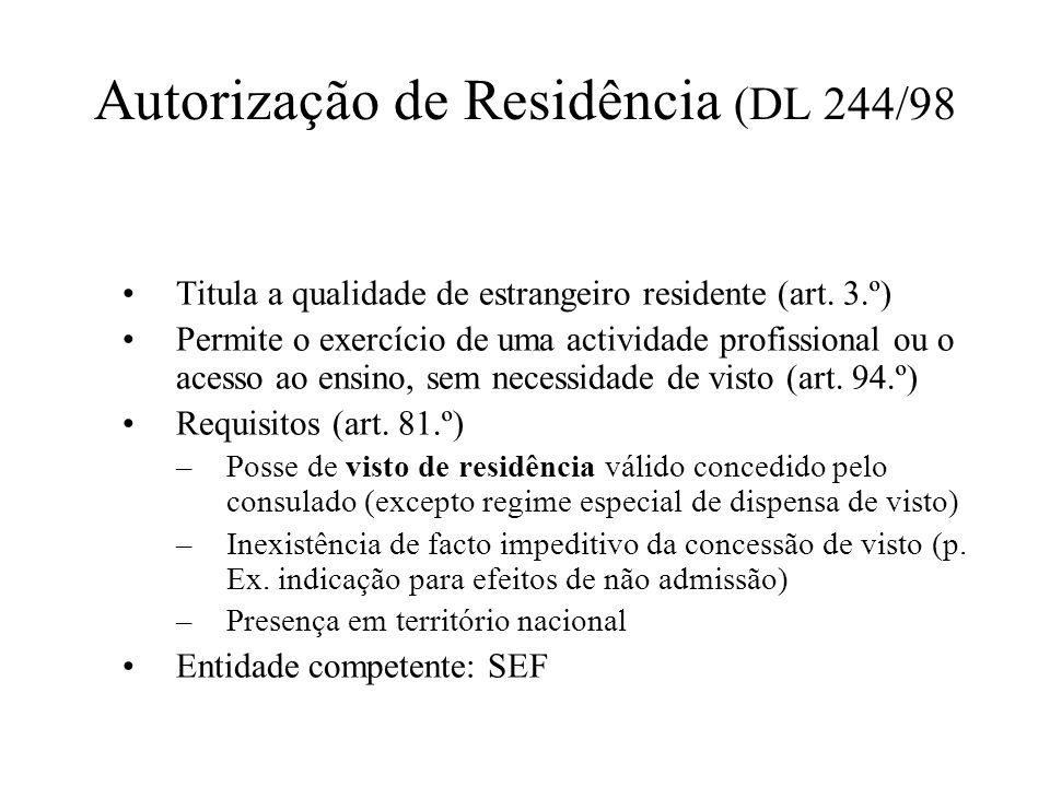 Autorização de Residência (DL 244/98