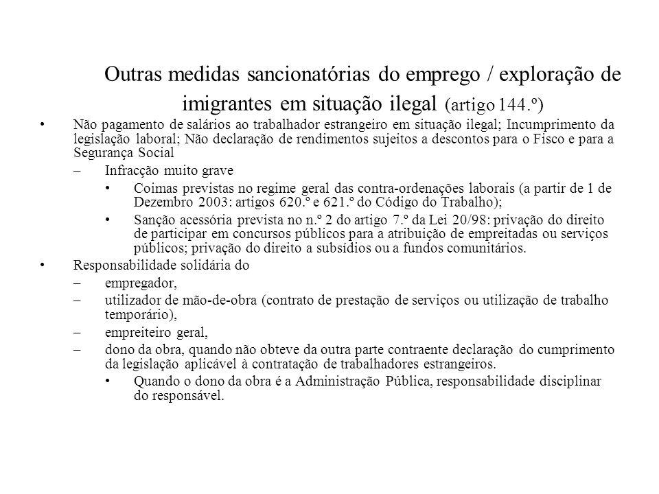 Outras medidas sancionatórias do emprego / exploração de imigrantes em situação ilegal (artigo 144.º)