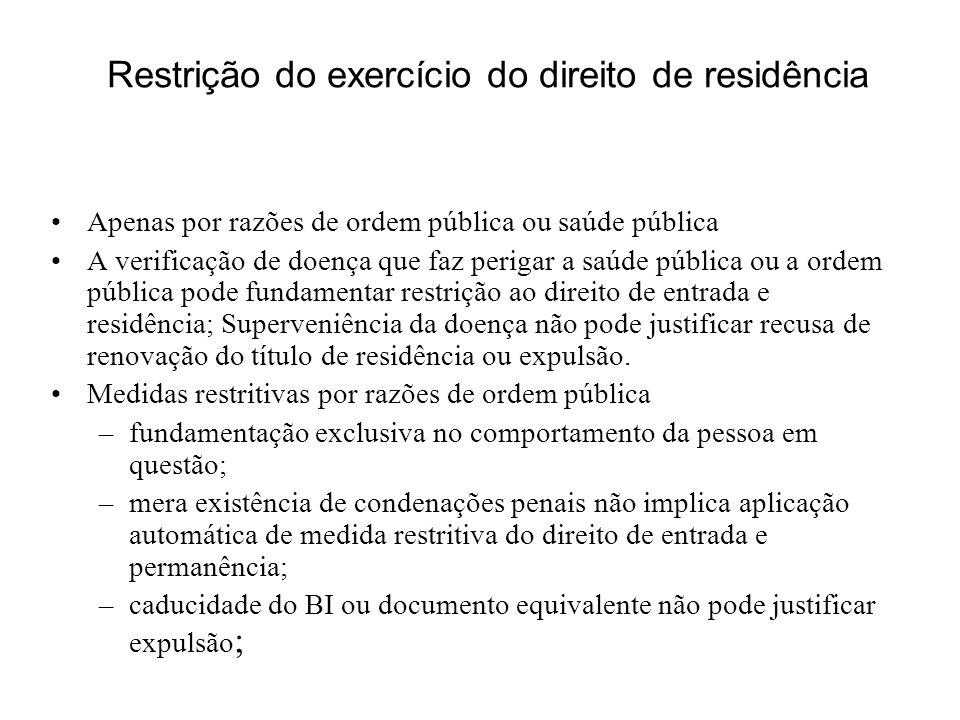 Restrição do exercício do direito de residência