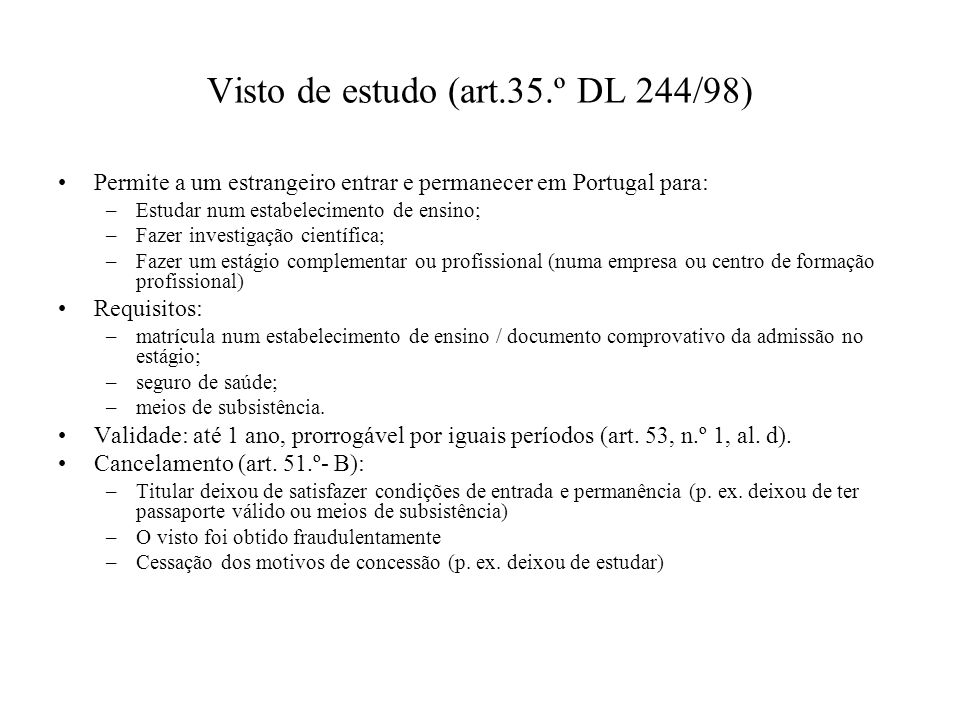 Visto de estudo (art.35.º DL 244/98)