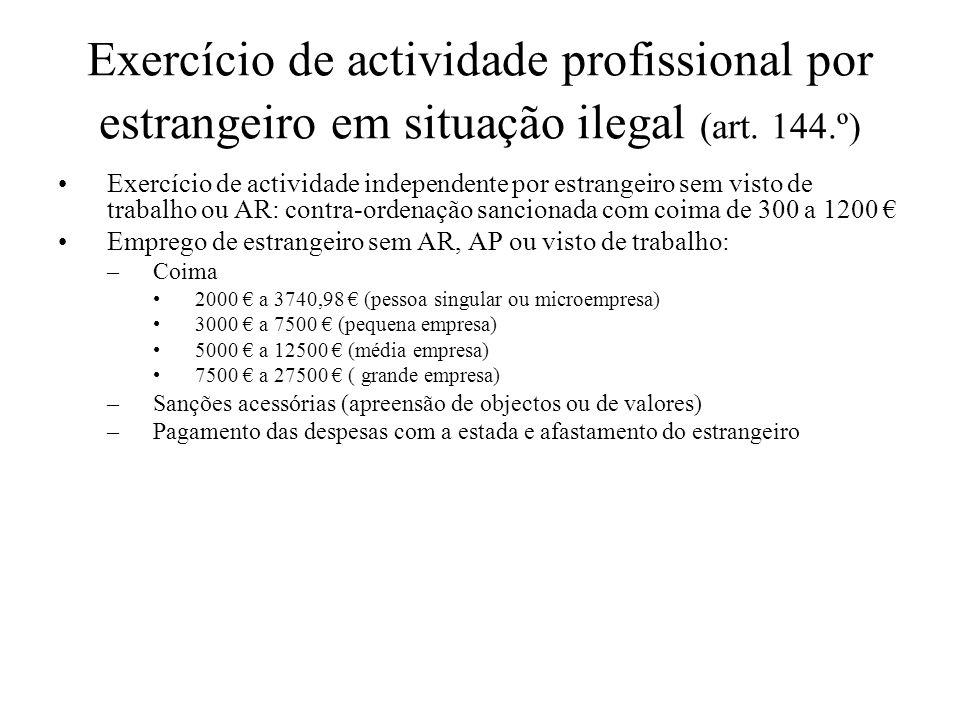 Exercício de actividade profissional por estrangeiro em situação ilegal (art. 144.º)