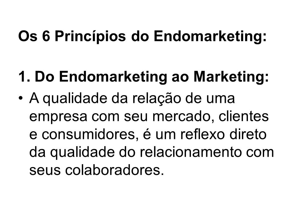 Os 6 Princípios do Endomarketing: