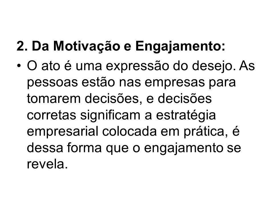 2. Da Motivação e Engajamento:
