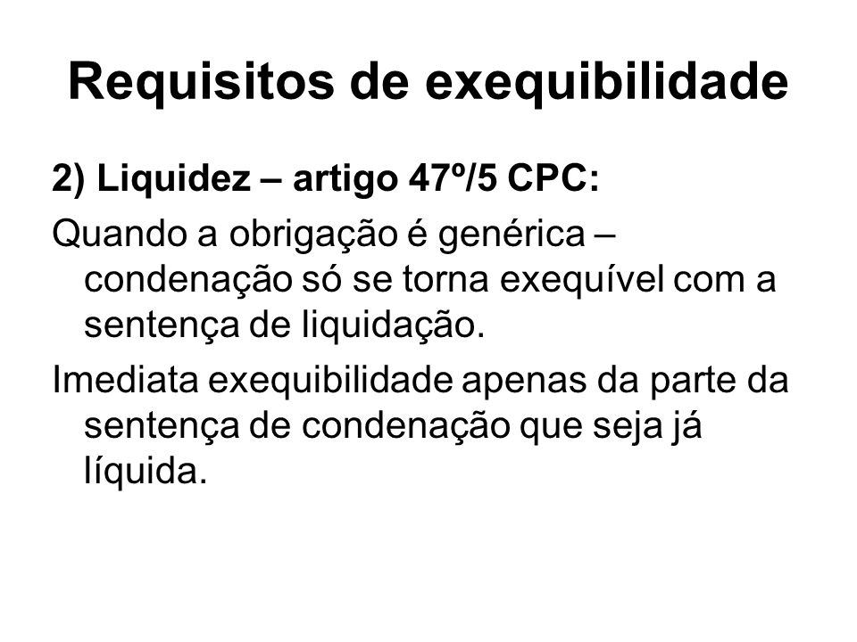 Requisitos de exequibilidade
