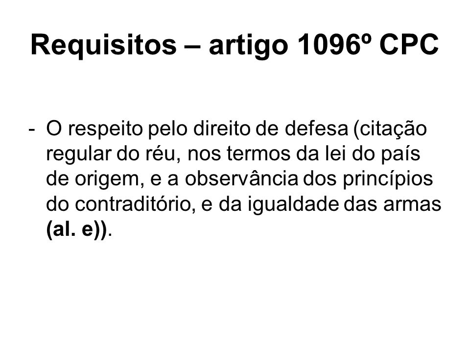 Requisitos – artigo 1096º CPC